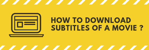 How To Download Subtitles of a Movie