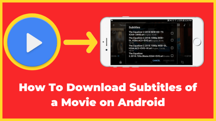 How To Download Subtitles of a Movie on Android