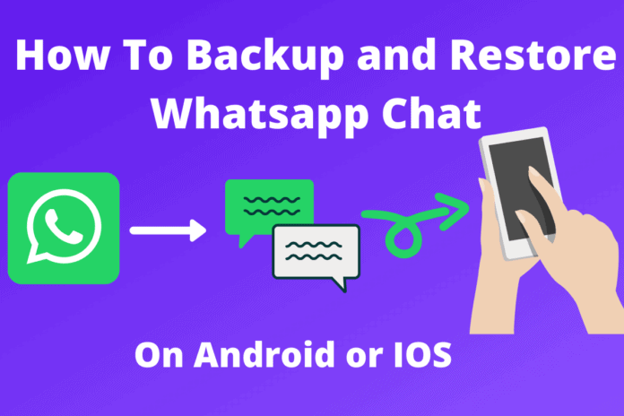 How To Backup and Restore Whatsapp Chat