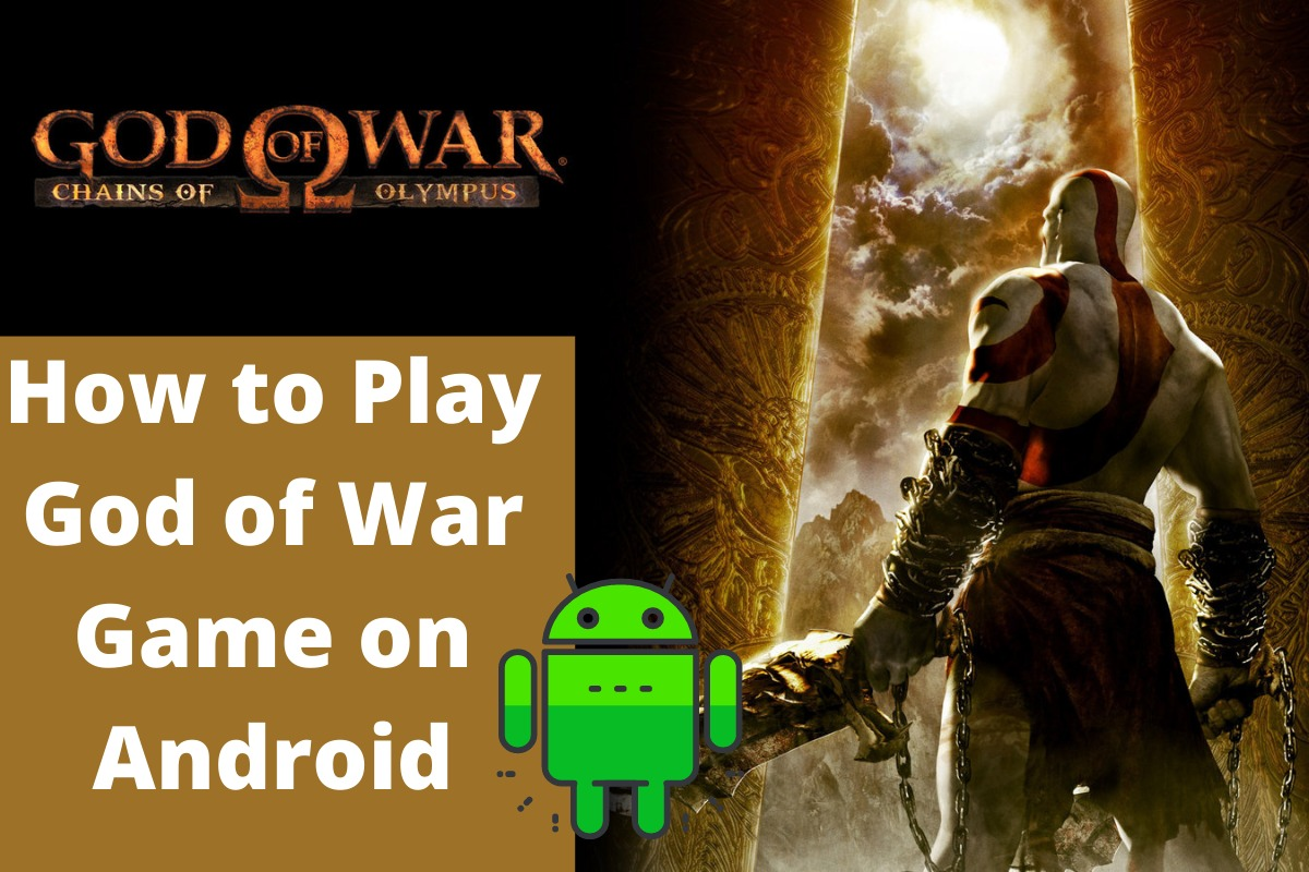 How to Play God of War Game on Android