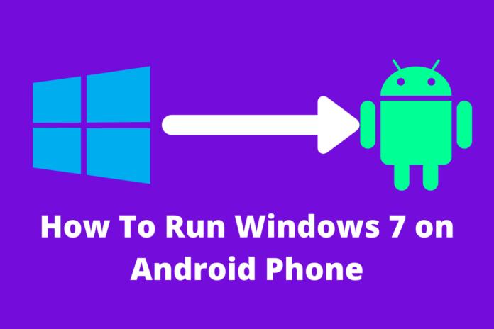 How To Run Windows 7 on Android