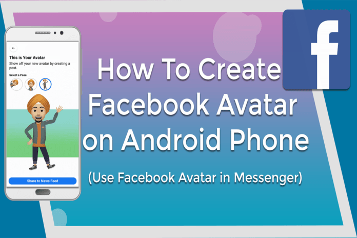 How To Create Facebook Avatar on Android and ios